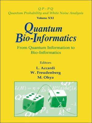 cover image of Quantum Bio-informatics
