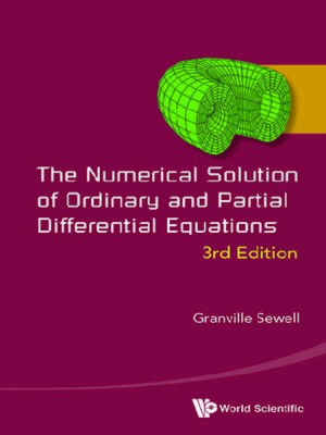 cover image of Numerical Solution of Ordinary and Partial Differential Equations, the ()