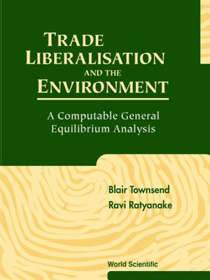 cover image of Trade Liberalisation and the Environment