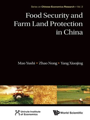 cover image of Food Security and Farm Land Protection In China