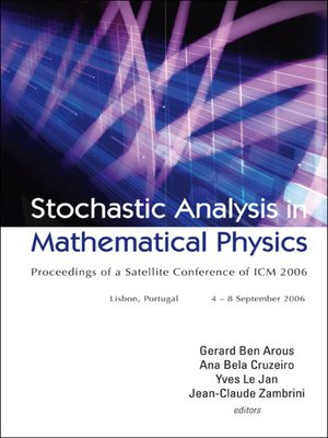 cover image of Stochastic Analysis In Mathematical Physics--Proceedings of a Satellite Conference of Icm 2006