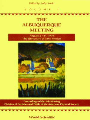 cover image of Albuquerque Meeting--Proceedings of the 8th Meeting Division of Particles and Fields of the American Physical Society (In 2 Volumes)