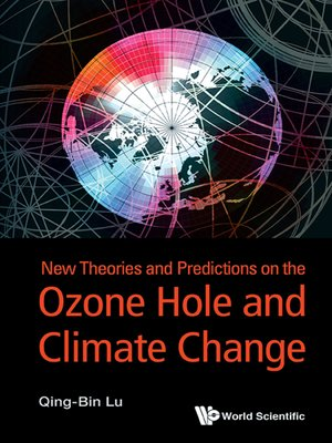 cover image of New Theories and Predictions On the Ozone Hole and Climate Change