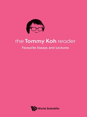 cover image of The Tommy Koh Reader