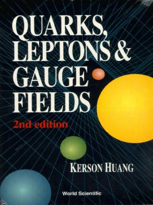 cover image of Quarks, Leptons and Gauge Fields