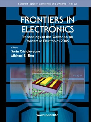 cover image of Frontiers In Electronics--Proceedings of the Workshop On Frontiers In Electronics 2009