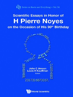 cover image of Scientific Essays In Honor of H Pierre Noyes On the Occasion of His 90th Birthday