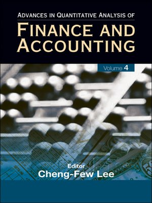 cover image of Advances In Quantitative Analysis of Finance and Accounting (Volume 4)
