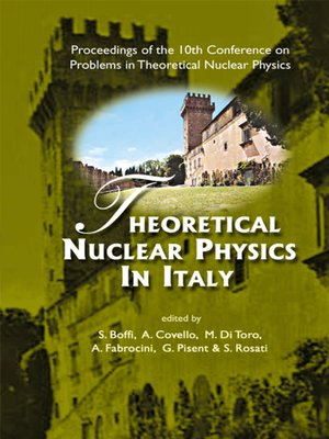 cover image of Theoretical Nuclear Physics In Italy--Proceedings of the 10th Conference On Problems In Theoretical Nuclear Physics