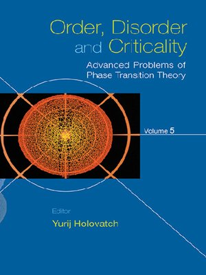 cover image of Order, Disorder and Criticality--Advanced Problems of Phase Transition Theory--Volume 5