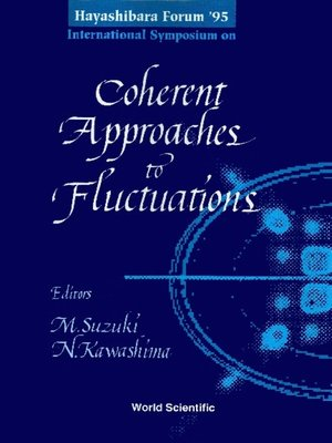 cover image of Coherent Approaches to Fluctuations--Proceedings of the Hayashibara Forum '95