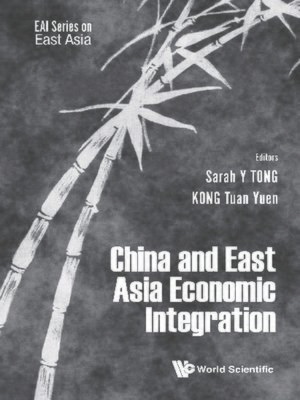 cover image of China and East Asian Economic Integration