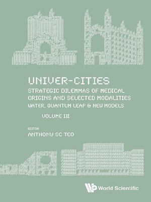 cover image of Univer-Cities: Strategic Dilemmas of Medical Origins and Selected Modalities