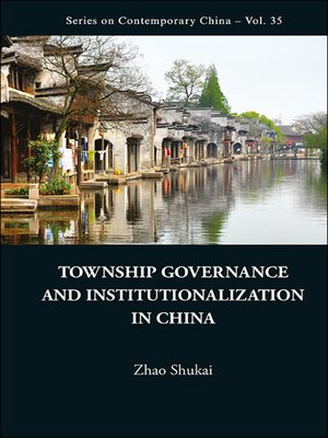cover image of Township Governance and Institutionalization In China