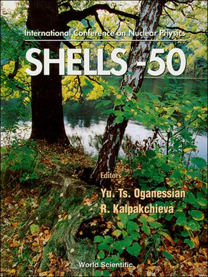 cover image of Nuclear Shells--50 Years--Proceedings of the 49th Meeting On Nuclear Spectroscopy and Nuclear Structure