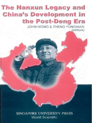 cover image of The Nanxun Legacy and China's Development In the Post-deng Era