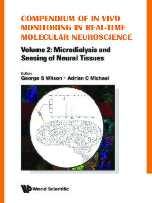 cover image of Compendium of In Vivo Monitoring In Real-time Molecular Neuroscience--Volume 2