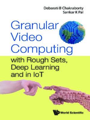 cover image of Granular Video Computing