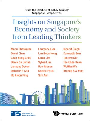 cover image of Insights On Singapore's Economy and Society From Leading Thinkers