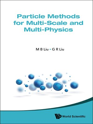 cover image of Particle Methods For Multi-scale and Multi-physics