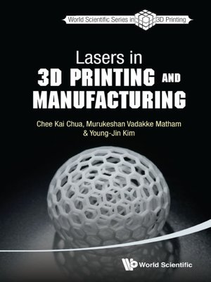 cover image of Lasers In 3d Printing and Manufacturing