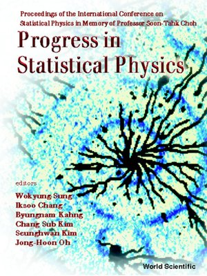 cover image of Progress In Statistical Physics--Proceedings of the International Conference On Statistical Physics In Memory of Prof Boon