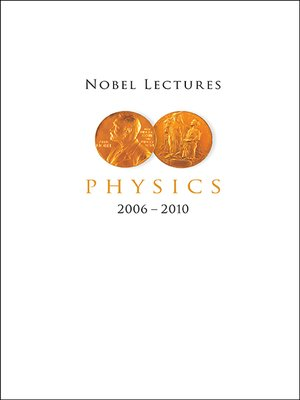 cover image of Nobel Lectures In Physics (2006-2010)
