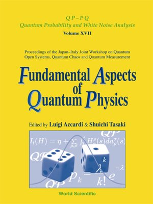 cover image of Fundamental Aspects of Quantum Physics, Proceedings of the Japan-italy Joint Workshop On Quantum Open Systems, Quantum Chaos and Quantum Measurement