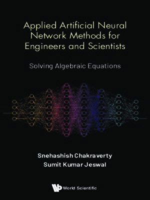cover image of Applied Artificial Neural Network Methods For Engineers and Scientists