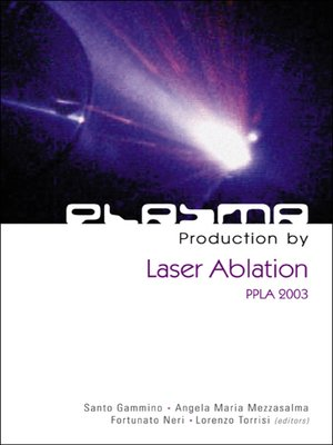 cover image of Plasma Production by Laser Ablation