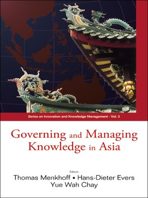 cover image of Governing and Managing Knowledge In Asia