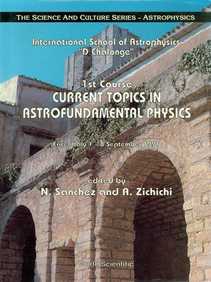 "cover image of Current Topics In Astrofundamental Physics--1st Course In the International School of Astrophysics ""D Chalonge"""