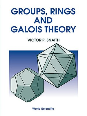 cover image of Groups, Rings and Galois Theory