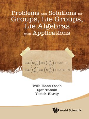 cover image of Problems and Solutions For Groups, Lie Groups, Lie Algebras With Applications