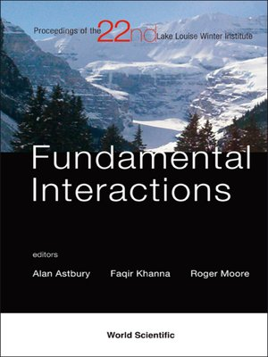 cover image of Fundamental Interactions--Proceedings of the 22nd Lake Louise Winter Institute