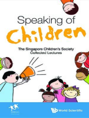 cover image of Speaking of Children