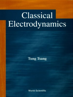 cover image of Classical Electrodynamics