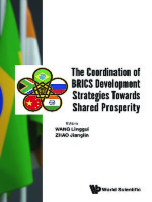 cover image of The Coordination of Brics Development Strategies Towards Shared Prosperity