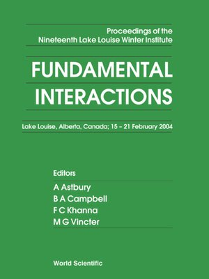 cover image of Fundamental Interactions--Proceedings of the Nineteenth Lake Louise Winter Institute