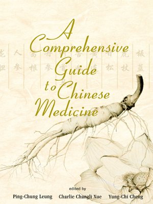 cover image of A Comprehensive Guide to Chinese Medicine
