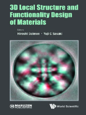 cover image of 3d Local Structure and Functionality Design of Materials