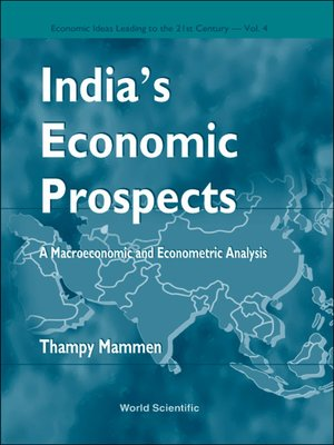 cover image of India's Economic Prospects--A Macroeconomic and Econometric Analysis