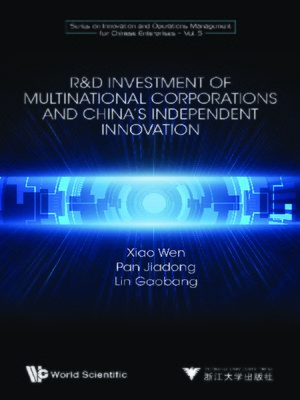 cover image of R&d Investment of Multinational Corporations and China's Independent Innovation