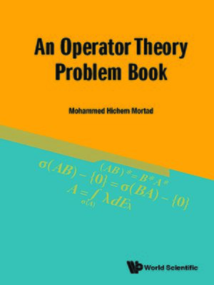 cover image of An Operator Theory Problem Book