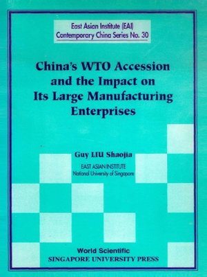 cover image of China's Wto Accession and the Impact On Its Large Manufacturing Enterprises