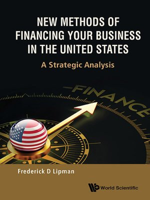 cover image of New Methods of Financing Your Business In the United States