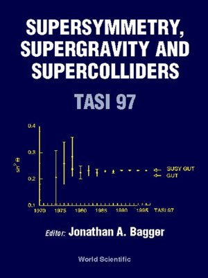 cover image of Supersymmetry, Supergravity and Supercolliders (Tasi 1997)