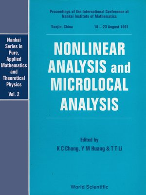 cover image of Nonlinear Analysis and Microlocal Analysis--Proceedings of the International Conference At the Nankai Institute of Mathematics