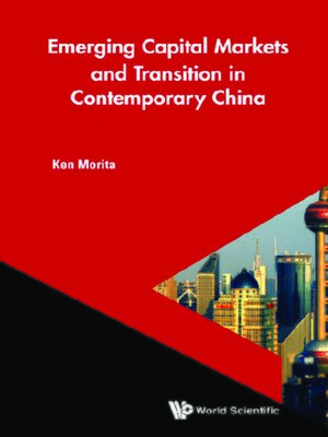 cover image of Emerging Capital Markets and Transition In Contemporary China