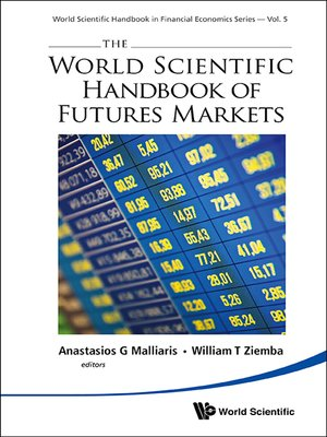 cover image of The World Scientific Handbook of Futures Markets